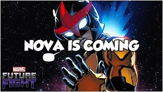 NOVA IS COMING - Marvel Future Fight