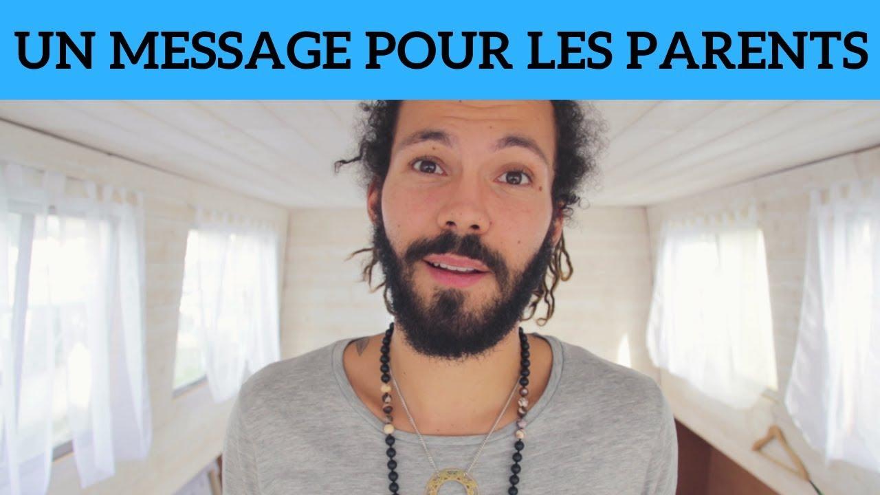 UN MESSAGE POUR TOUS LES PARENTS - YouTube