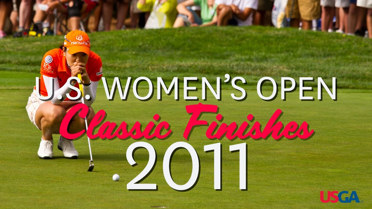 U.S. Women's Open Classic Finishes: 2011