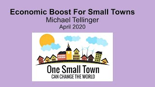 Economic Boost For Small Towns - One Small Town - Can Change The World - Michael Tellinger
