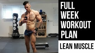 LOSE FAT GAIN MUSCLE | Lean Muscle Workout Plan : Full Week Explained
