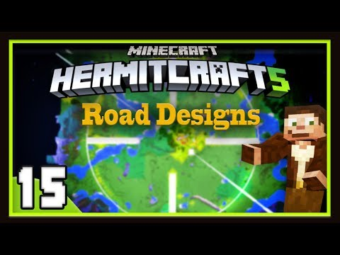 HermitCraft Season 5:  Building The Modern City Road System!   (Minecraft 1.12)