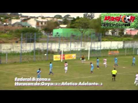goles Huracan de Goya vs Atle Adelante federal B