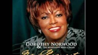 Dorothy Norwood - Didn't I tell you