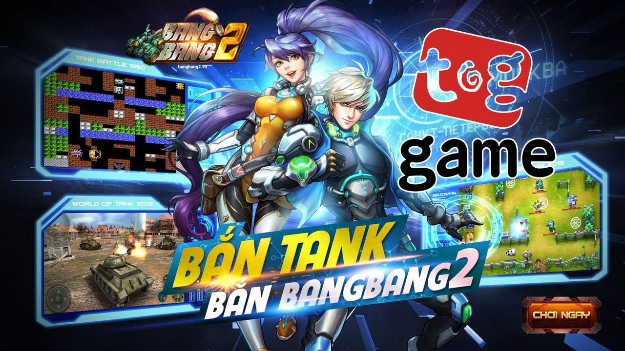 Độc quyền: Sờ tận tay webgame bắn tank MOBA – BangBang 2 bản Việt hóa