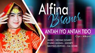 Download Lagu ANTAH IYO ANTAH TIDO - ALFINA BRANER \ Cipt: Alkawi (Official Music Video) mp3