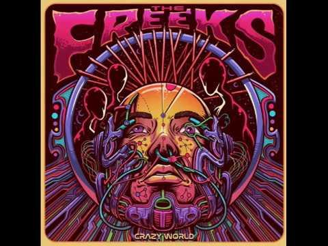 The Freeks - Crazy World 2018 Full Album
