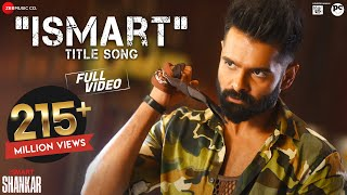 ismart-title-song---full-ismart-shankar-ram-pothineni-nidhhi-agerwal-nabha-natesh