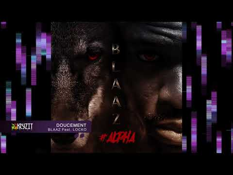 Blaaz - Doucement feat Locko (audio)