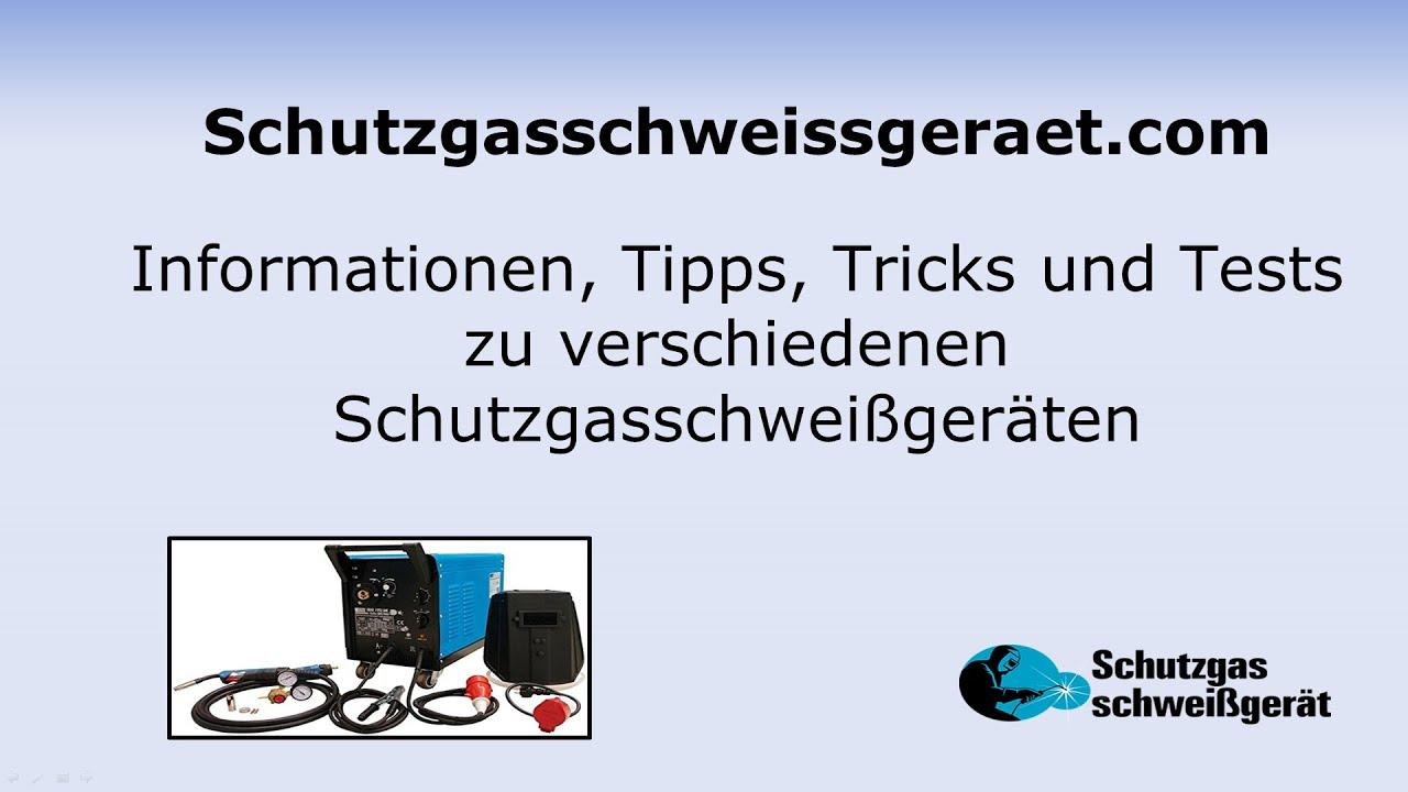 schutzgasschweissgeraet com informationen, tipps und tricks - youtube