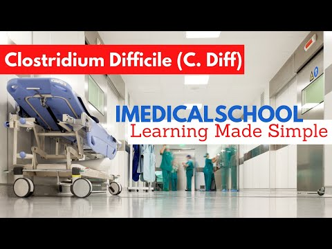 Medical School - C Diff: Diagnosis & Management