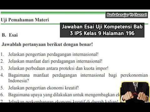 Jawaban Esai Uji Kompetensi Bab 4 Ips Kelas 9 Halaman 285 Indonesia Dari Masa Kemerdekaan Youtube
