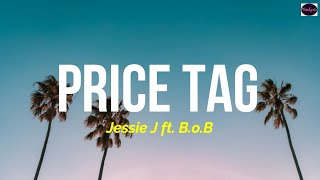 Download lagu Jessie J - Price Tag ft. B.o.B (Lyrics Terjemahan Indonesia)