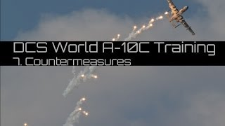 DCS World: A-10C. Training: Countermeasures