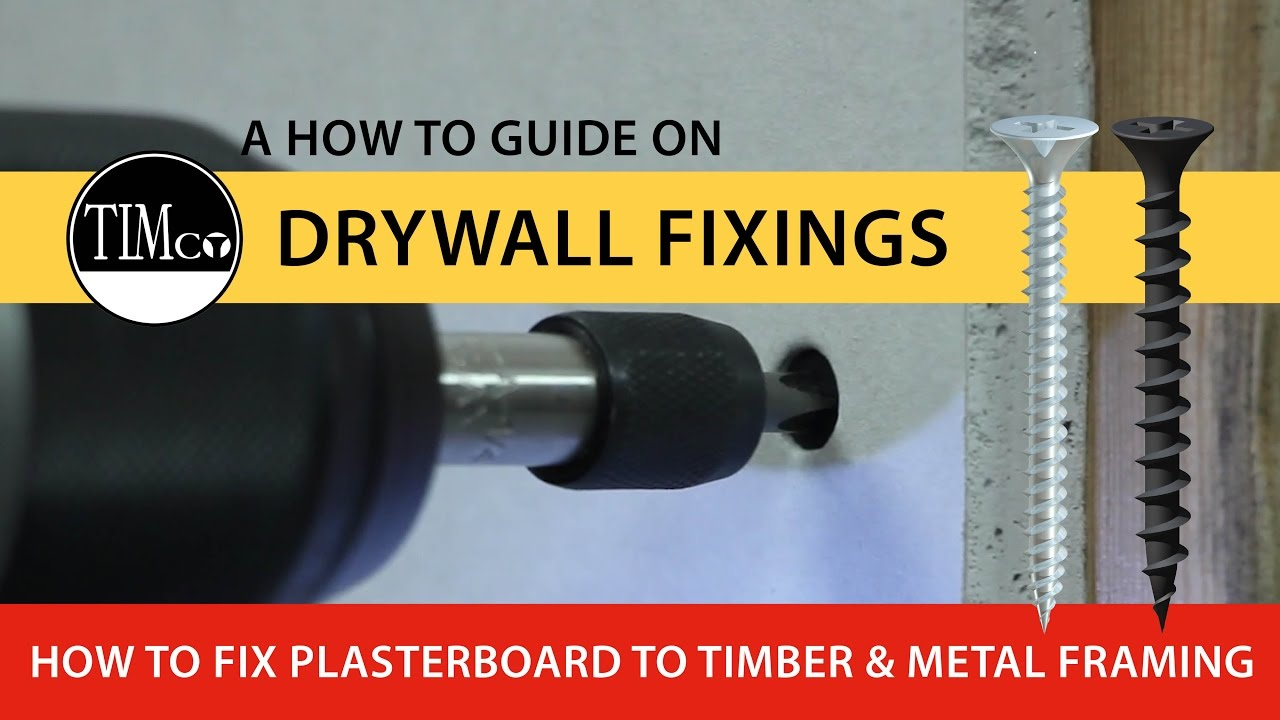How to fix plasterboard to timber and metal framing using TIMco drywall  fixings