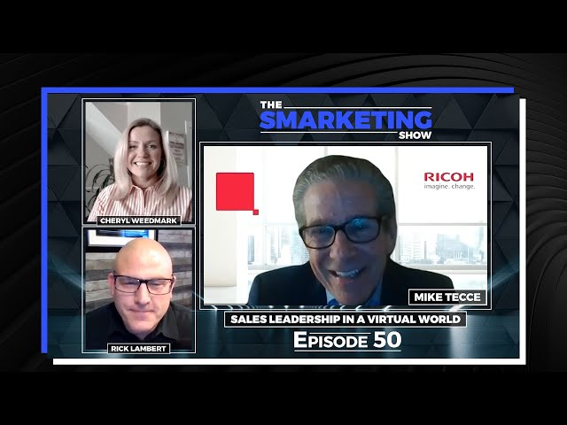 Sales Leadership in a Virtual World with Mike Tecce - The Smarketing Show - EP 50