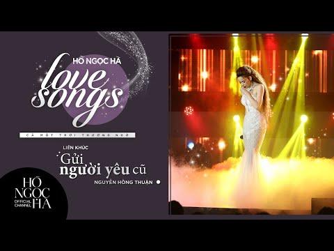 Liên khúc: Gửi Người Yêu Cũ - Hồ Ngọc Hà | Love Songs - Cả Một Trời Thương Nhớ