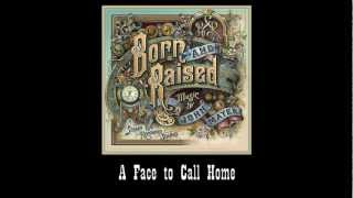 Watch John Mayer A Face To Call Home video