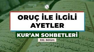 Kur'an Sohbetleri | ORUÇ İLE İLGİLİ AYETLER