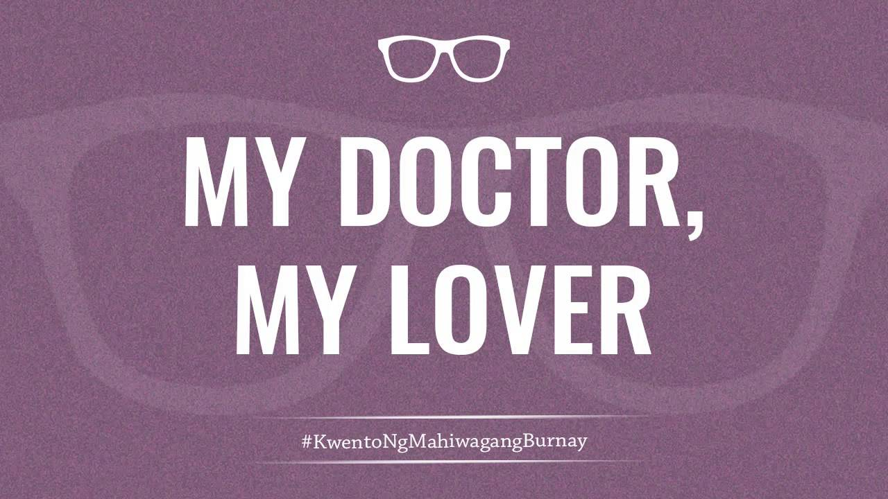 my doctor my lover