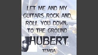 Provided to YouTube by CDBaby Barbados · HUBERT TEMBA Let Me And My...