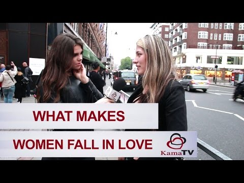 What makes women fall in love?
