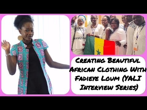 YALI Interview - Creating Beautiful Senegalese Clothing W/ Fadieye Loum | It's Iveoma