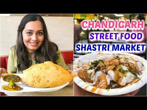 Chandigarh Food - Pal Dhaba, Gopal's Chhole Bhature, Street Market Shopping, Places To Visit