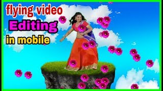 how to make flying video in kinemaster | flying video effect kaise banaye with kinemaster | new