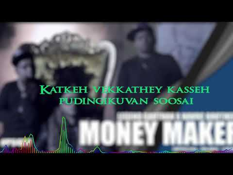 Money Maker - Legend Gautan x Havoc Brothers x Deejay Gan | Lyric Video