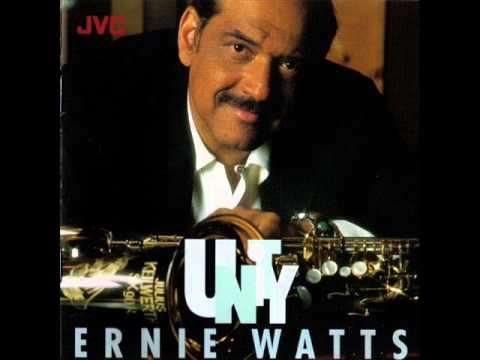 You Say You Care - Ernie Watts