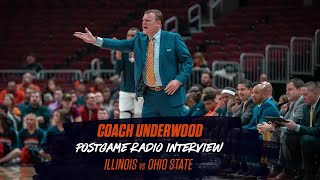 Brad Underwood Postgame Radio Interview vs. #19 Ohio State | 12/5/18