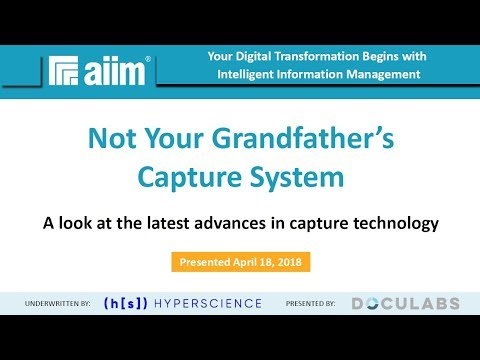 [Webinar Replay] Not Your Grandfather's Capture System