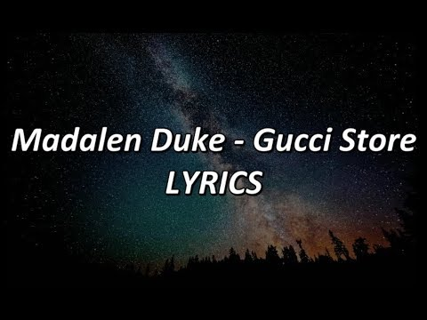 Madalen Duke - Gucci Store - LYRICS