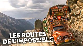 Les Routes de l'impossible - Pakistan, la route des cimes
