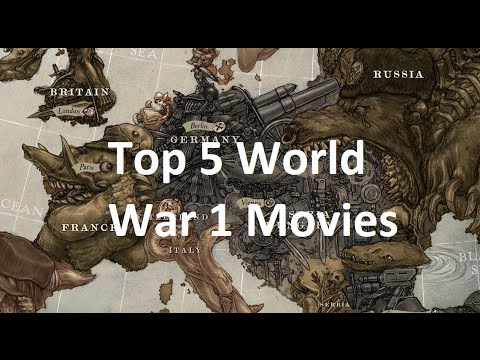 Top 5 World War 1 Movies