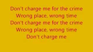 Don't Charge Me For The Crime-Jonas Brothers ft. Common Lyrics