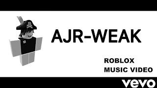 AJR-Weak| Roblox Music Video[w/ lyrics]