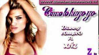 Danny Romero & Xriz - Como lo hago yo - @ZonaUrbanaTF