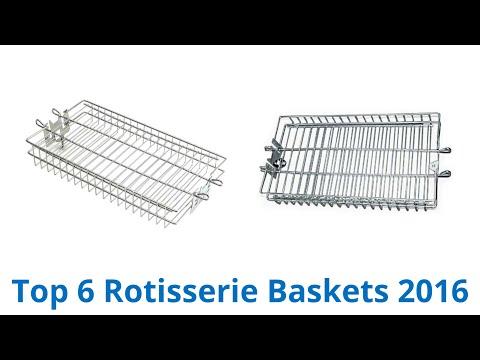 6 Best Rotisserie Baskets 2016