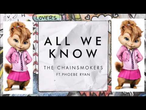 the-chainsmokers---all-we-know---chipmunk-version