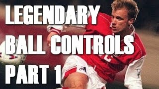 Legendary Ball Controls ● Part 1 ● By Anastasio