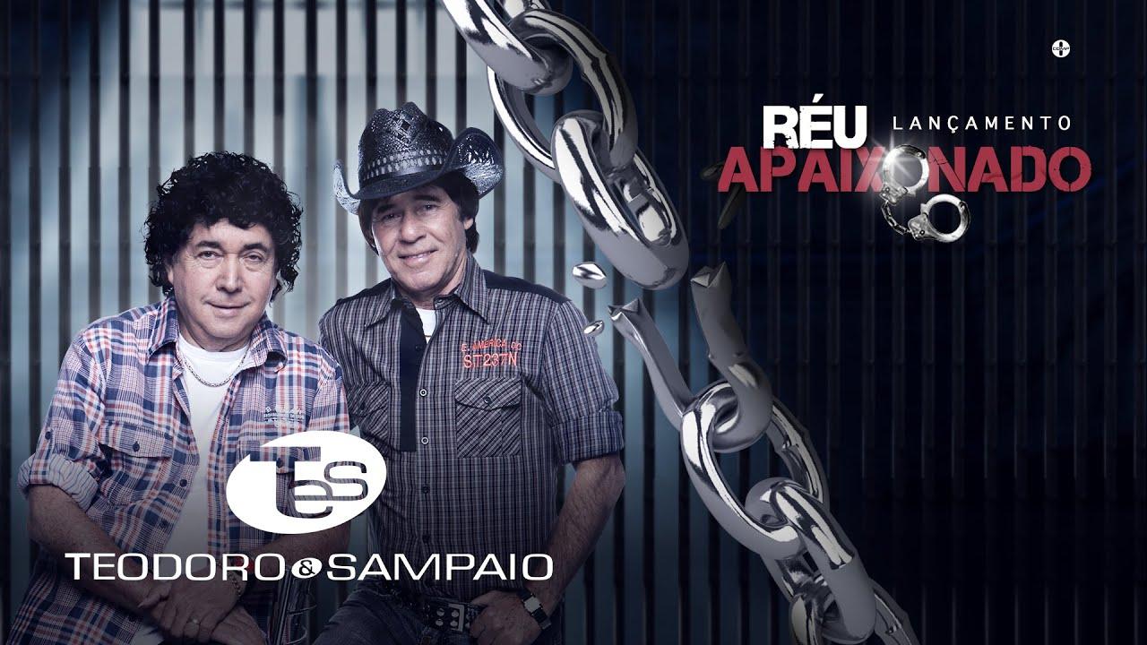 Teodoro E Sampaio Reu Apaixonado Audio Oficial Youtube