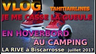 VLOG TAHITIAIRLINES Camping La Rive à Biscarrosse