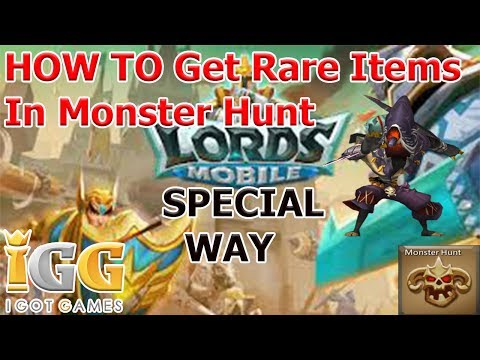 How To Get Rare Items From Monster Hunt In Lords Mobile