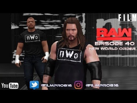 "WWE 2K17 Monday Night Raw Story Mode Episode 40""New World Order"""