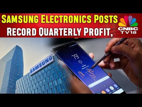 Samsung Electronics Posts Record Quarterly Profit, Promises Similar Boost In Next Quarter |CNBC TV18