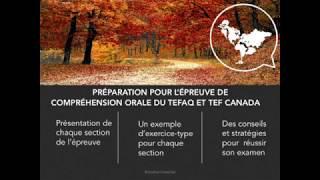 Compréhension orale TEF Canada et TEFAQ-ENGLISH SUBTITLES