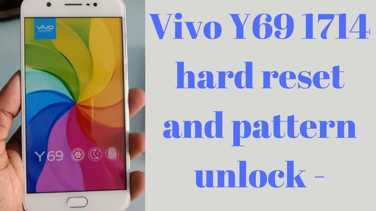 Vivo Y69 1714 hard reset and pattern unlock