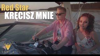 Red Star - Kręcisz mnie (Oficjalny teledysk)